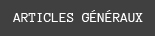 articles-3-generaux